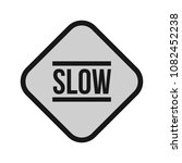 slow  sign  down | Shutterstock .eps vector #1082452238