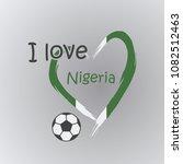 i love nigeria football | Shutterstock .eps vector #1082512463