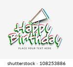 vector happy birthday with... | Shutterstock .eps vector #108253886