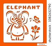 stencil for children. elephant  ...   Shutterstock .eps vector #1082632790