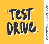 test drive. sticker for social... | Shutterstock .eps vector #1082638208