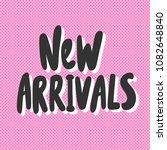 new arrivals. sticker for... | Shutterstock .eps vector #1082648840