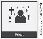 priest icon isolated on white... | Shutterstock .eps vector #1082762960