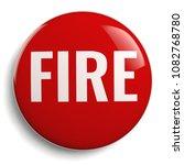 fire safety caution round red...   Shutterstock . vector #1082768780