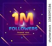 1m or 1000000 followers thank... | Shutterstock .eps vector #1083095186