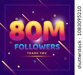 80m or 80000000 followers thank ... | Shutterstock .eps vector #1083095210