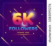 6k or 6000 followers thank you... | Shutterstock .eps vector #1083095276
