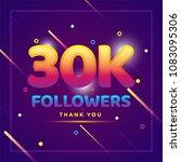30k or 30000 followers thank... | Shutterstock .eps vector #1083095306