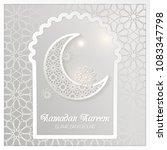 ramadan kareem greeting card.... | Shutterstock .eps vector #1083347798
