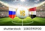russia vs egypt. soccer concept.... | Shutterstock . vector #1083590930