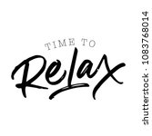 time to relax. motivational... | Shutterstock .eps vector #1083768014