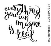 everything you can imagine is... | Shutterstock . vector #1083897134