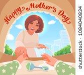 happy mother's day. vector...   Shutterstock .eps vector #1084040834