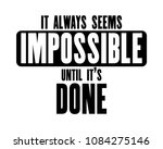 inspiring motivation quote with ...   Shutterstock .eps vector #1084275146