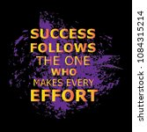 success follows one who.... | Shutterstock .eps vector #1084315214