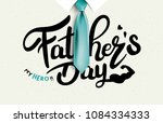 happy father s day calligraphy... | Shutterstock .eps vector #1084334333