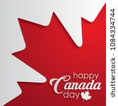happy canada day calligraphy... | Shutterstock .eps vector #1084334744