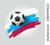 football 2018  soccer ball and... | Shutterstock .eps vector #1084549613