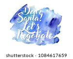 watercolor colorful background... | Shutterstock . vector #1084617659