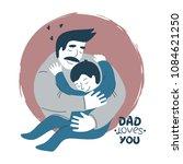 """dad loves you"" card. vector...   Shutterstock .eps vector #1084621250"