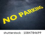 Yellow Words No Parking Painte...