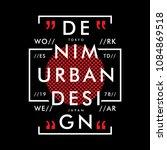 denim urban graphic typography... | Shutterstock .eps vector #1084869518