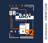 denim urban graphic typography... | Shutterstock .eps vector #1084872248