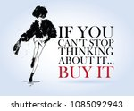 fashion quote with fashion... | Shutterstock .eps vector #1085092943