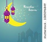 ramadan kareem greeting card... | Shutterstock .eps vector #1085096849