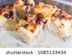 close up bread pudding with... | Shutterstock . vector #1085133434