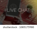 live chat concept   Shutterstock . vector #1085175980