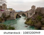 View Of Mostar Bridge   The...