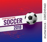 2018 soccer tournament... | Shutterstock .eps vector #1085245460