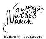 happy nurses week vector  hand... | Shutterstock .eps vector #1085251058