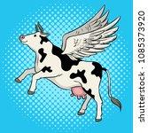 fake flying cow farm animal pop ... | Shutterstock .eps vector #1085373920
