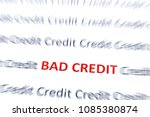 bad credit text in red  with... | Shutterstock . vector #1085380874