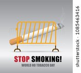 world no tobacco day stop... | Shutterstock .eps vector #1085463416