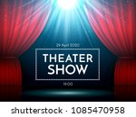 open red curtains on stage...   Shutterstock .eps vector #1085470958