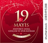 may 19th turkish commemoration... | Shutterstock .eps vector #1085495288