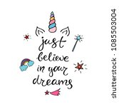typography poster about unicorn.... | Shutterstock .eps vector #1085503004