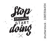 inspirational quote  motivation.... | Shutterstock .eps vector #1085506454