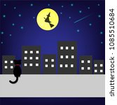 Stock vector black cat and witch flying on broom under night sky halloween night vector illustration 1085510684