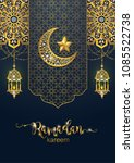 ramadan kareem greeting... | Shutterstock .eps vector #1085522738