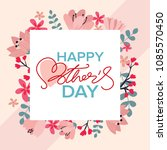 happy mothers day greeting card ...   Shutterstock .eps vector #1085570450