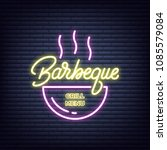 barbeque. barbeque neon sign.... | Shutterstock .eps vector #1085579084