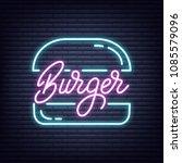 burger. burger neon sign. neon... | Shutterstock .eps vector #1085579096