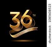 36th anniversary celebration... | Shutterstock .eps vector #1085608523