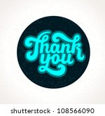 hand lettering thank you ... | Shutterstock .eps vector #108566090