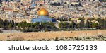 panoramic view to jerusalem old ... | Shutterstock . vector #1085725133