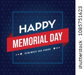 happy memorial day greeting card | Shutterstock .eps vector #1085751623